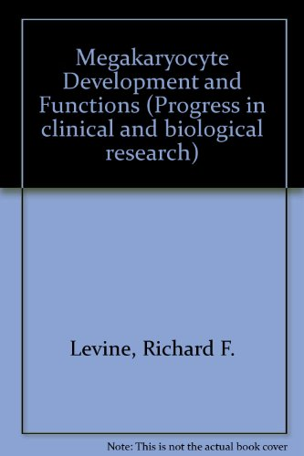 9780845150658: Megakaryocyte development and function: Proceedings of an international conference held at the Marine Biological Laboratory, Woods Hole, ... in clinical and biological research)