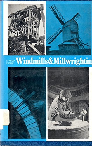 Windmills and Millwrighting: Freese, Stanley *Author SIGNED*