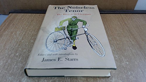 9780845347362: The Noiseless tenor: The bicycle in literature