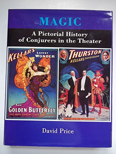 9780845347386: Magic: A Pictorial History of Conjurers in the Theater
