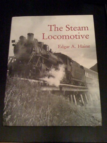 9780845347638: The Steam Locomotive