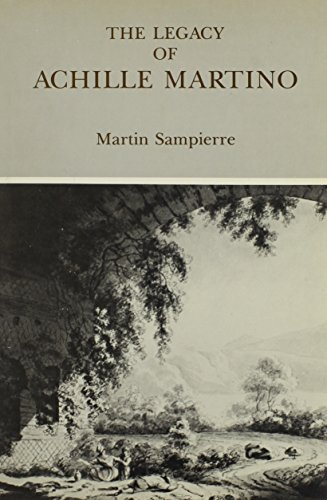 THE LEGACY OF ACHILLE MARTINO: Sampierre, Martin