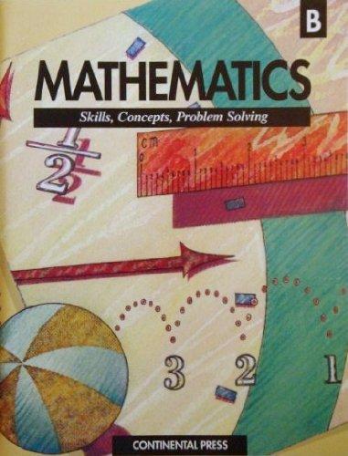 Mathematics Skills, Concepts, Problem Solving: Level B: Albert E. Filano
