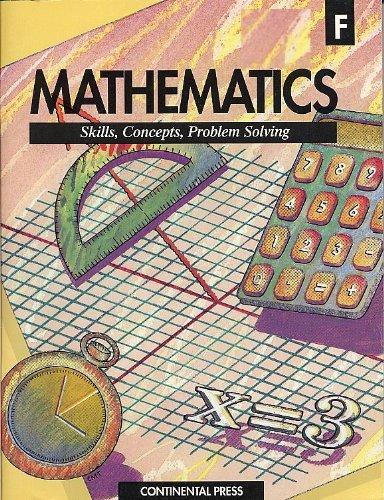 Mathematics: Skills, Concepts Problem Solving (F): Albert E. Filano