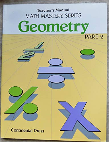 9780845402719: Math Mastery Series Geometry Part 2