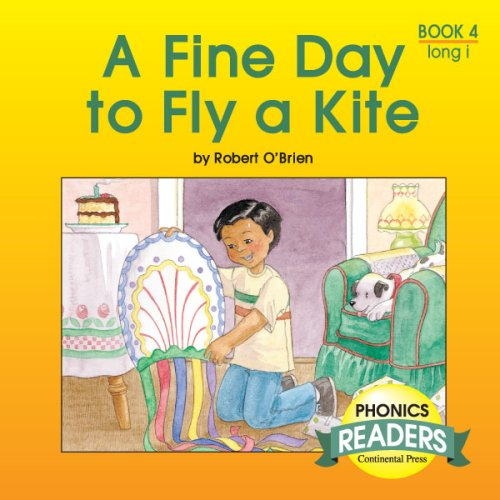 9780845404683: Phonics Books: Phonics Reader: A Fine Day to Fly a Kite