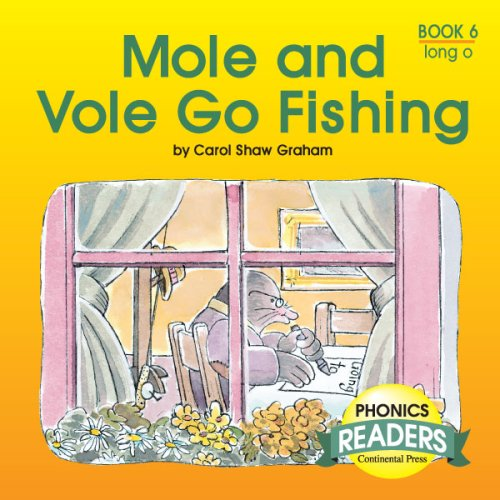 9780845404706: Phonics Books: Phonics Reader: Mole and Vole Go Fishing