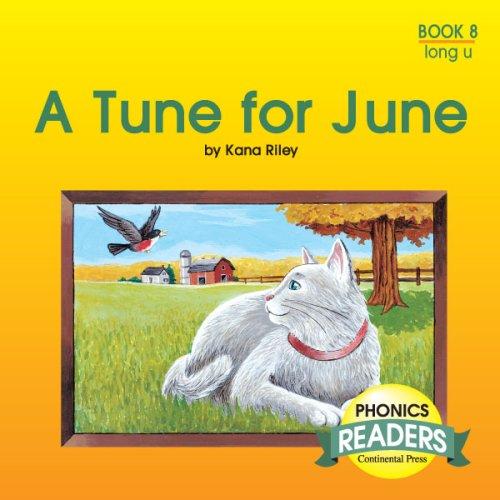 9780845404720: Phonics Books: Phonics Reader: A Tune for June