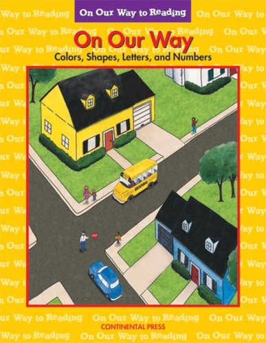 9780845405147: Early Reader: On Our Way to Reading: Colors, Shapes, Letters, and Numbers