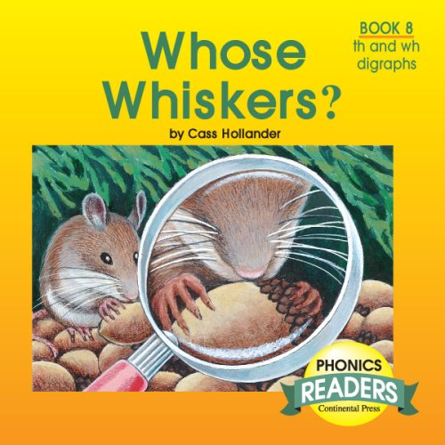 9780845405857: Phonics Books: Phonics Reader: Whose Whiskers?