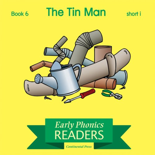 9780845413357: Phonics Books: Early Phonics Reader: The Tin Man