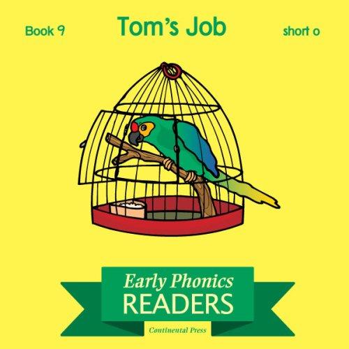 9780845413388: Phonics Books: Early Phonics Reader: Tom's Job