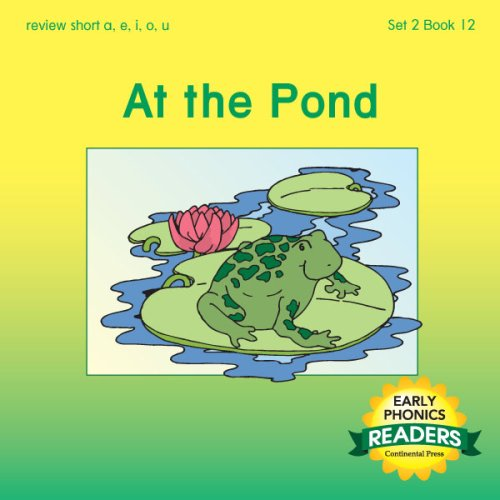 9780845413418: Phonics Books: Early Phonics Reader: At the Pond