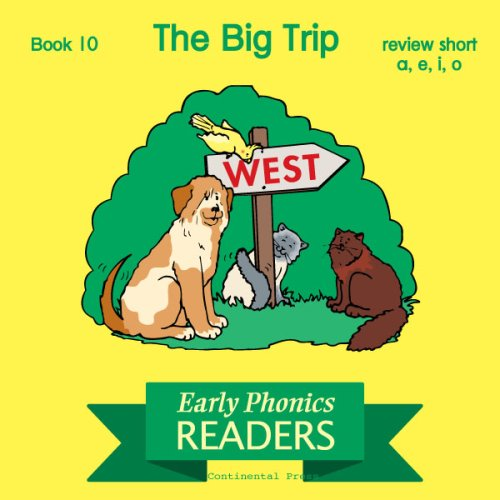 9780845416327: Phonics Books: Early Phonics Reader: The Big Trip