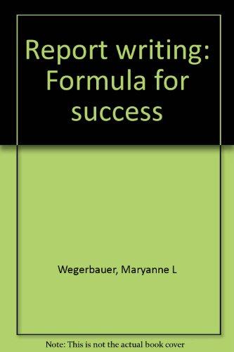 9780845422700: Report writing: Formula for success