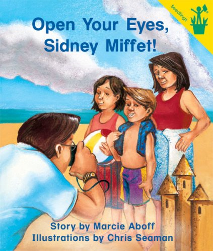 Early Reader: Open Your Eyes, Sidney Miffet!: Aboff, Marcie