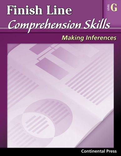9780845439203: Reading Comprehension Workbook: Finish Line Comprehension Skills- Making Inferences, Level G
