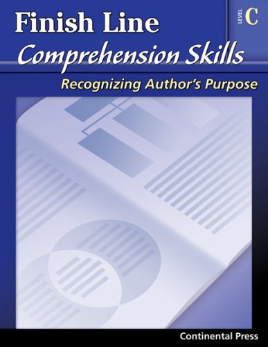 9780845439302: Reading Comprehension Workbook: Finish Line Comprehension Skills: Author's Purpose, Level C - 3rd Grade