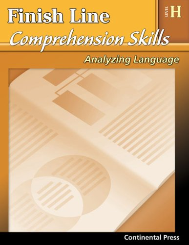 9780845439630: Reading Comprehension Workbook: Finish Line Comprehension Skills: Analyzing Language, Level H - 8th Grade