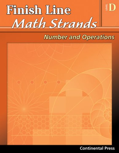 9780845439937: Math Workbooks: Finish Line Math Strands: Number and Operations, Level D - 4th Grade