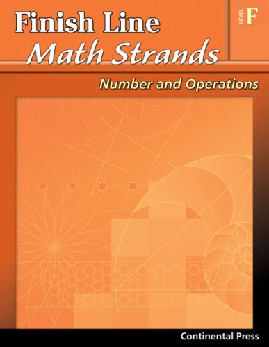 9780845439951: Math Workbooks: Finish Line Math Strands: Number and Operations, Level F - 6th Grade