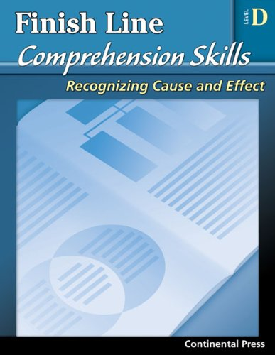 9780845440919: Reading Comprehension Workbook: Finish Line Comprehension Skills: Recognizing Cause and Effect, Level D - 4th Grade