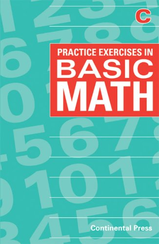 9780845442272: Math Workbooks: Practice Exercises in Basic Math, Level C - 3rd Grade