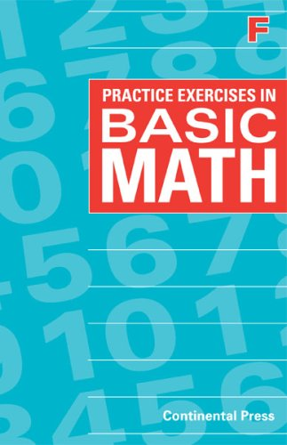 Math Workbooks: Practice Exercises in Basic Math, Level F - 6th Grade: Continental Press