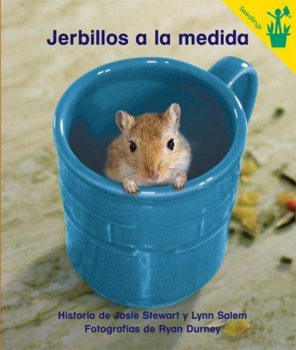 Early Reader: Jerbillos a la medida (Spanish Edition) (084544235X) by Josie Stewart; Lynn Salem