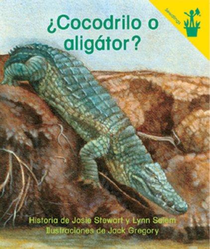 Early Reader: Cocodrilo o aliga¡tor? (Spanish Edition) (0845443356) by Josie Stewart; Lynn Salem