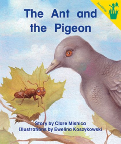 Early Reader: The Ant and the Pigeon: Clare Mishica