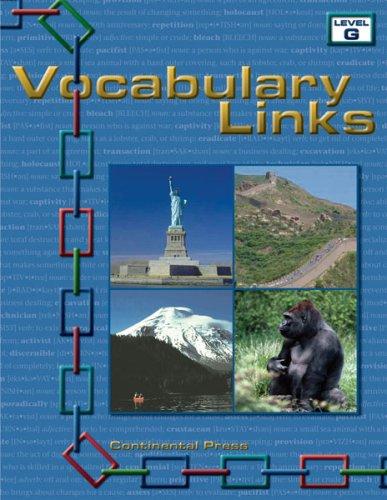 Vocabulary Workbook: Vocabulary Links, Level G -7th Grade: Continental Press