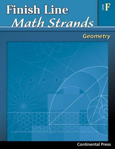 9780845451441: Geometry Workbook: Finish Line Math Strands: Geometry, Level F - 6th Grade
