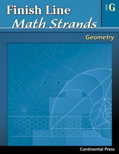 9780845451458: Geometry Workbook: Finish Line Math Strands: Geometry, Level G - 7th Grade