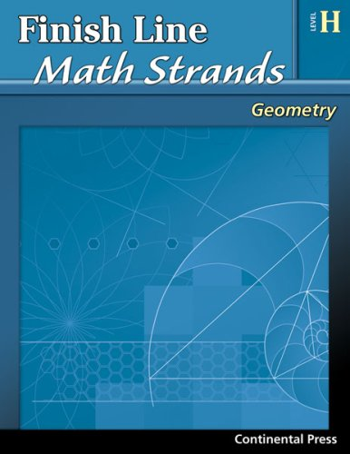 9780845451465: Geometry Workbook: Finish Line Math Strands: Geometry, Level H - 8th Grade