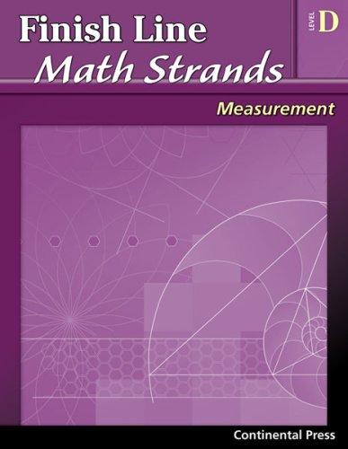 9780845451489: Math Workbooks: Finish Line Math Strands: Measurement, Level D - 4th Grade