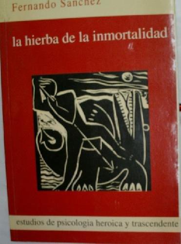 9780845455449: LA HIERBA DE LA INMORTALIDAD