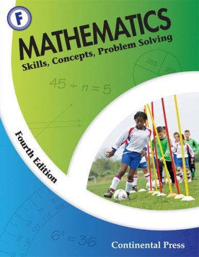9780845458624: Math Workbooks: Mathematics: Skills, Concepts, Problem Solving, Level F - 6th Grade