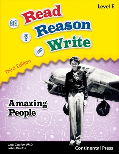 Reading Workbooks: Read Reason Write: Amazing People, Level E