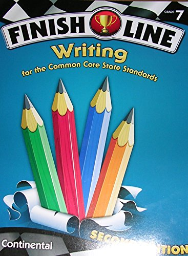 9780845467701: Finish Line Writing for the Common Core Standards Grade 7 (Finish Line)