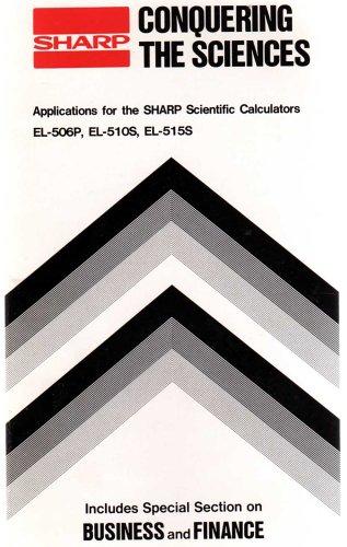 9780845651513: Sharp Conquering the Sciences: Applications for the Sharp Scientific Calculators El-506p, El-510s, E