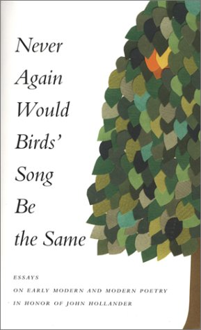 Never Again Would Birds' Song Be the: Lewin, Jennifer (ed.)