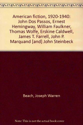 9780846201199: American Fiction, 1920-1940: John DOS Passos, Ernest Hemingway, William Faulkner, Thomas Wolfe, Erskine Caldwell, James T. Farrell, John P. Marquand