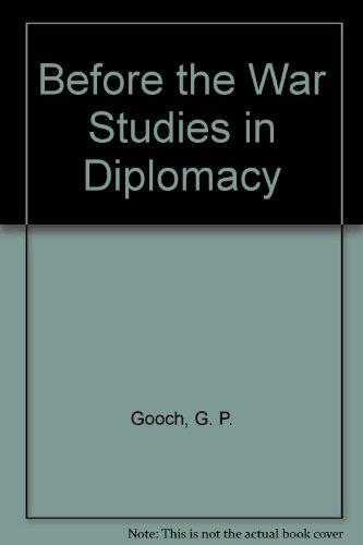 9780846208150: Before the War Studies in Diplomacy