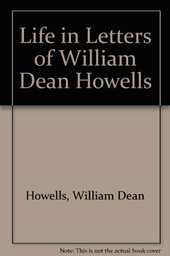9780846210795: Life in Letters of William Dean Howells