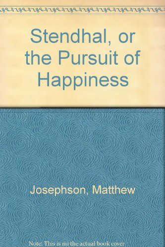 9780846212003: Stendhal, or the Pursuit of Happiness