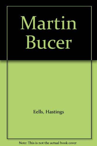 Martin Bucer: Eels, Hastings