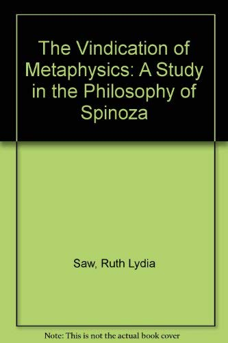 9780846216469: The Vindication of Metaphysics: A Study in the Philosophy of Spinoza