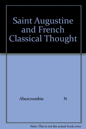 Saint Augustine and French Classical Thought: Abercrombie N