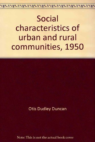 9780846217633: Social characteristics of urban and rural communities, 1950